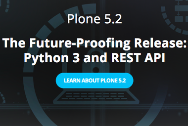 Plone 5.2 - The Future-Proofing Release: Python 3 and REST API