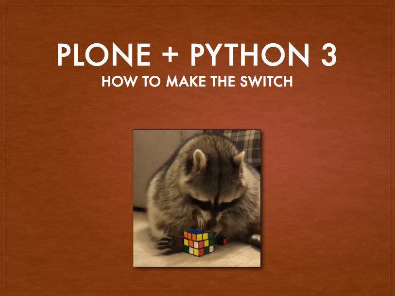 Plone on Python 3 Presentation